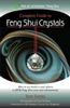 Guide to Feng Shui Crystals by Terri Perrin